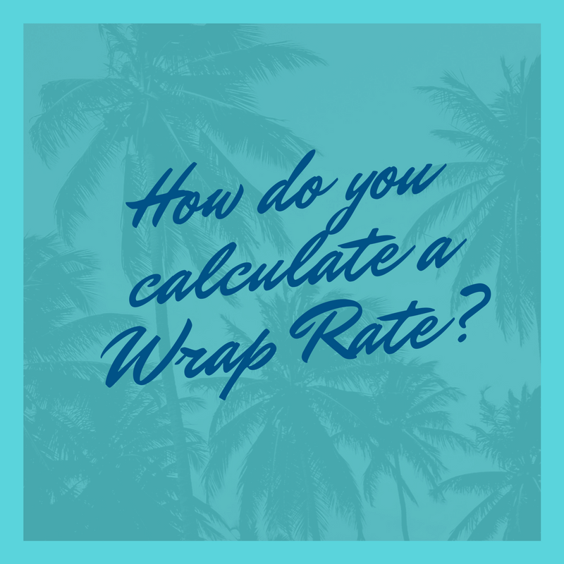 How do you calculate a Wrap Rate? - Solvability
