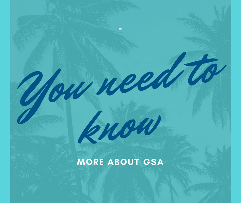 You need to know more about GSA